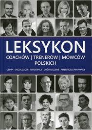 leksykon coachow trenerow i mowcow polskich praca zbiorowa
