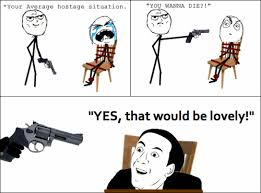 How Do You Say Meme - you don t say hostage situation trollolol pinterest meme