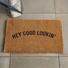 Doormat Leave Hey Good Lookin U0027 Coir Doormat Coir Doormat Coir And Doormat