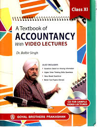 goyal brothers a textbook of accountancy with video lectures for