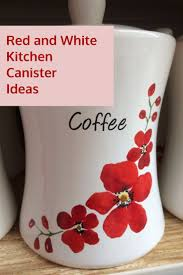 Red Kitchen Canister by 54 Best Shabby Chic Kitchen Decor Ideas Images On Pinterest