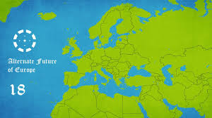 Map Of Europe Game by Alternate Future Of Europe Episode 18 Game Over Season 2 Finale