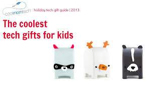 cool gifts for tech gifts 2013 the coolest tech gifts for kids cool