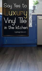 can you put cabinets on a floating vinyl floor why luxury vinyl tile is best for your kitchen my design