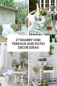 Patio Decor by 27 Shabby Chic Terrace And Patio Décor Ideas Shelterness