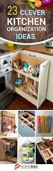 best 25 kitchen organization tips ideas on pinterest kitchen 23 practical kitchen organization ideas that will save you a ton of space