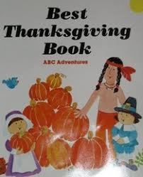 thanksgiving book best thanksgiving book abc adventures whitehead susan t
