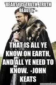 Ned Meme - stark john keats