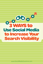3 ways to use social media to increase your search visibility