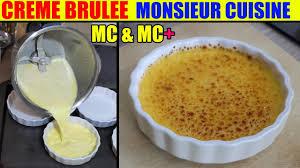 recettes cuisine plus creme brulee recette monsieur cuisine plus lidl silvercrest test