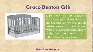 Best Convertible Cribs Reviews Graco Crib Reviews Home Of Best Convertible Cribs Better Sleep