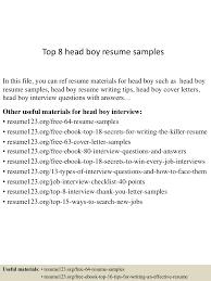 Effective Resume Writing Samples by Top8headboyresumesamples 150723075912 Lva1 App6892 Thumbnail 4 Jpg Cb U003d1437638402