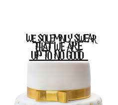 a and we re cake topper we solemnly swear we are up to no harry potter wedding cake