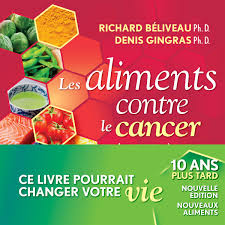 cuisiner avec les aliments contre le cancer pdf les aliments contre le cancer nouvelle édition revue et augmentée