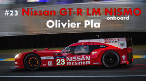 nissan skyline le mans lemans 2015 nissan gt r lm nismo 23 onboard youtube