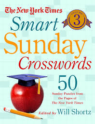 the new york times smart sunday crosswords volume 3 50 sunday