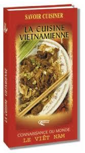 livre cuisine vietnamienne livre cuisine vietnamienne ebook