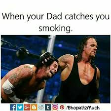 Undertaker Meme - when your dad caught you smoking wwe funny meme b2m