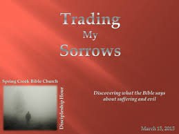discovering what the bible says about suffering and evil ppt