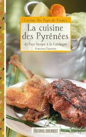 editions sud ouest cuisine livre cuisine des pyrenees la poche francine claustres sud