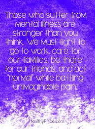 quotes about family drama quotes on mental illness stigma quotes insight healthyplace