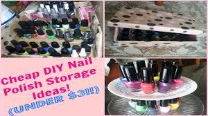 cheap diy nail polish storage ideas under 3 youtube