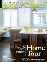 Feiges Interiors by Northern Home U0026 Cottage August September 2016 By Mynorth Issuu