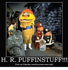 Saturday Morning Memes - h r puffinstuff even our saturday morning shows were high