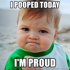 I Pooped Today Meme - i pooped today i m proud victory baby meme generator