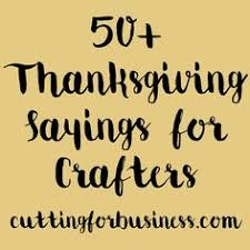 50 thanksgiving sayings for crafters wood signs cricut and