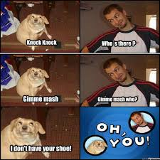 Oh You Dog Meme - oh you meme 28 images image 312935 oh you know your meme hello
