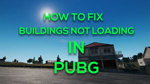 pubg not loading how to fix buldings not loading in pubg tutorial youtube
