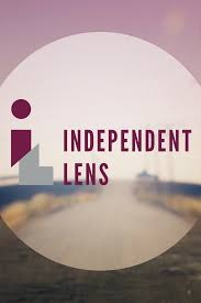 Independent by Independent Lens Programs Pbs Socal