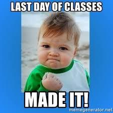 Meme Generator Baby - last day of classes made it yes baby 2 meme generator