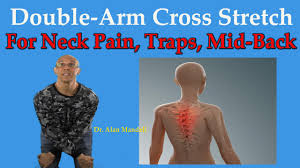 Arm Cross - arm cross stretch for neck trap spasm back