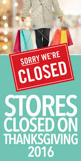 what retailers are open on thanksgiving 25 best ideas about stores open on thanksgiving on pinterest