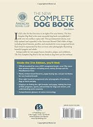 Dog Anatomy Book The New Complete Dog Book Official Breed Standards And All New