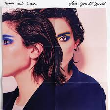 Tegan And Sara Set List by Tegan And Sara Announce New Album Love You To Death Stereogum