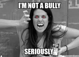 Bully Meme - bully