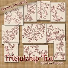 friendship tea machine embroidery designs redwork stitchx friendship tea machine embroidery designs redwork