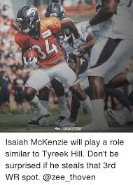 Mckenzie Meme - broncostoday isaiah mckenzie will play a role similar to tyreek hill