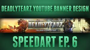 Best Home Design Youtube Channels Hd World Of Warcraft Deadlytearz Youtube Banner Design Ep 6