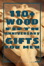 wood gifts 110 wooden 5th anniversary gifts for men unique gifter