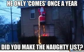 Dirty Santa Meme - dirty santa by buehlz6 meme center
