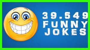39 549 best funny jokes app funny jokes that make you laugh so