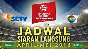 jadwal siaran langsung torabika soccer championship 2016 sbobet indo