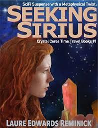 Seeking The Book Seeking Sirius Mystical Scifi Time Traveling Adventure By Laure