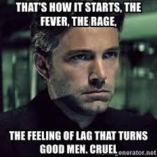 Cruel Meme - turns good men cruel meme generator