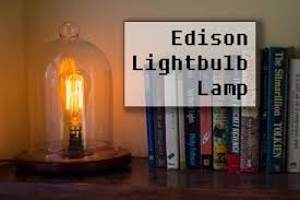 making a vintage edison bulb lamp youtube
