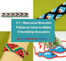 patterns bracelet images 21 macrame friendship bracelets jpg